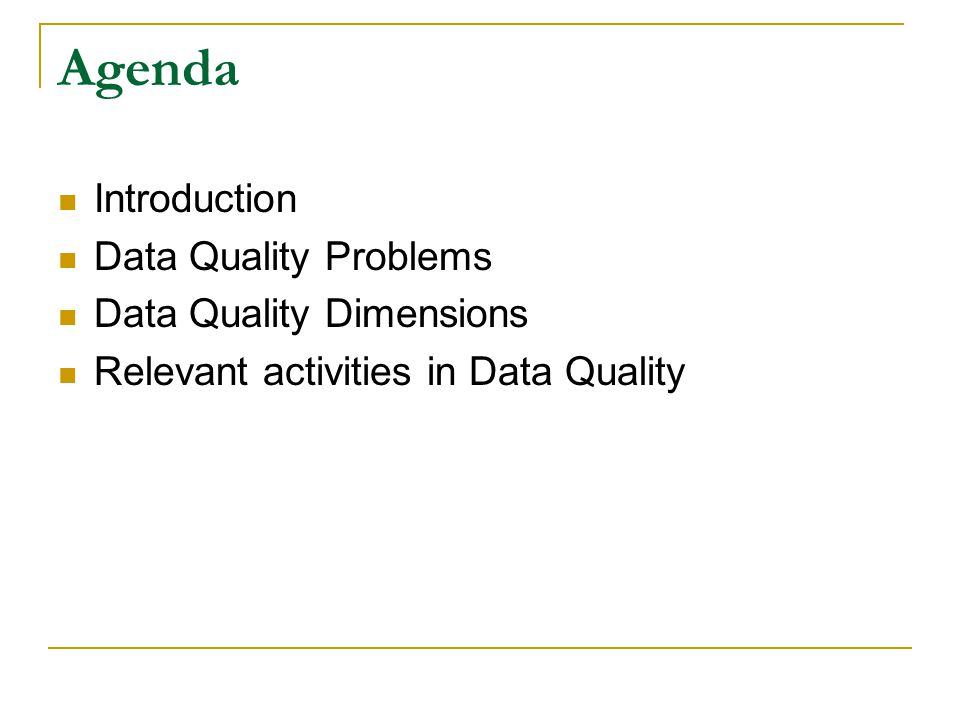 Typical architecture of a DQ system Human Knowledge Human Knowledge Data Extraction Data Loading Data Transformation Metadata Dictionaries Data Analysis Schema Integration...
