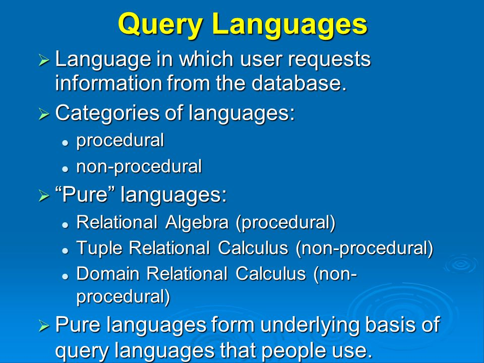 Relational Algebra  Procedural language consisting of: Set of operators that take one or more relations as inputs and give a new relation as a result.