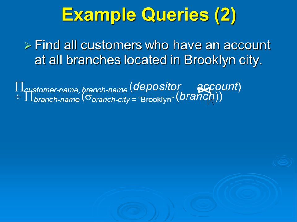  Find all customers who have an account at all branches located in Brooklyn city.