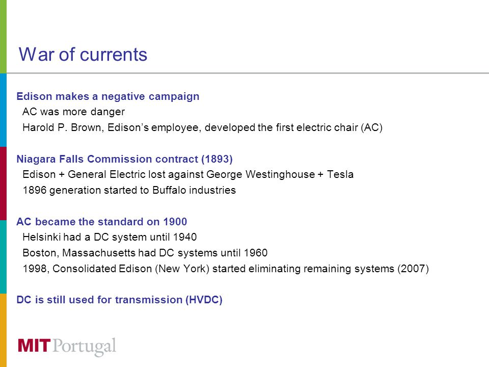 War of currents Edison makes a negative campaign AC was more danger Harold P.
