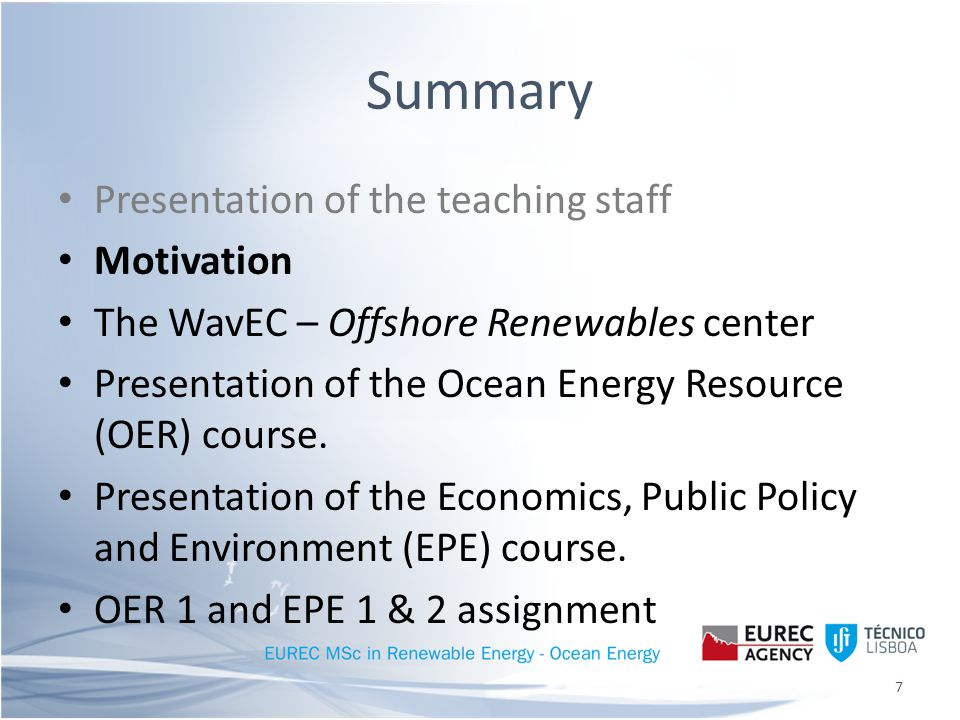 Motivation Why did you choose EUREC RE Master.Why did you choose Ocean Energy specialization.