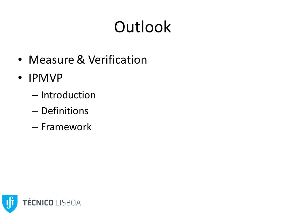 Outlook Measure & Verification IPMVP – Introduction – Definitions – Framework
