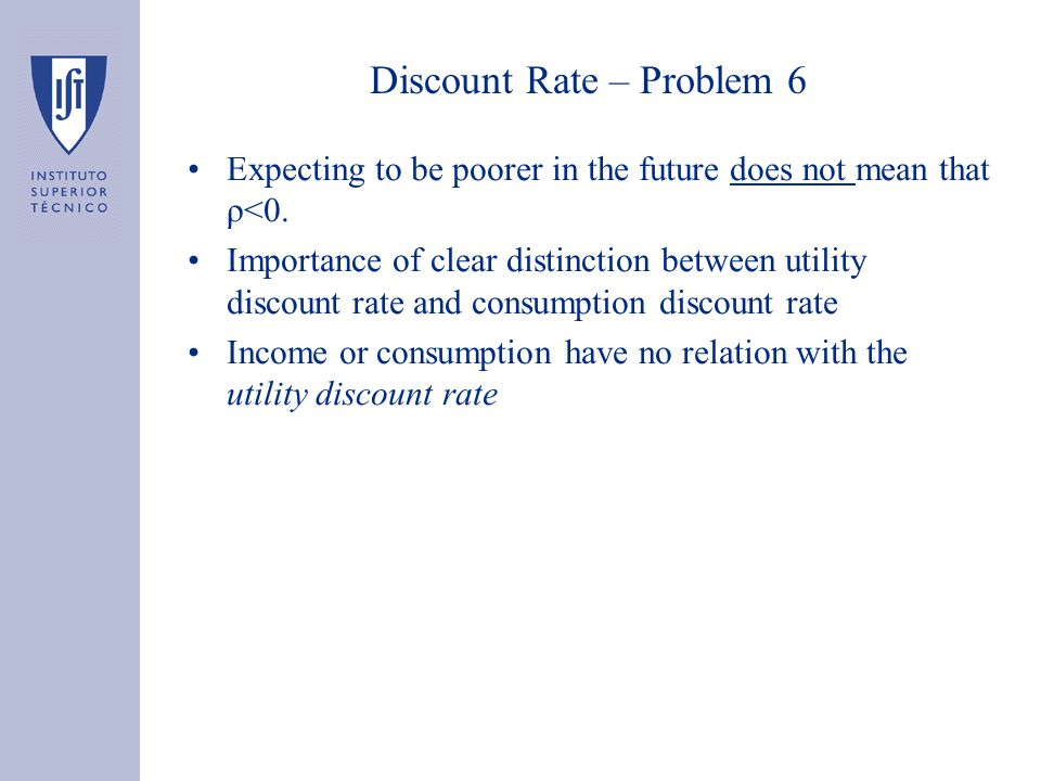 Discount Rate – Problem 6 Expecting to be poorer in the future does not mean that ρ<0.