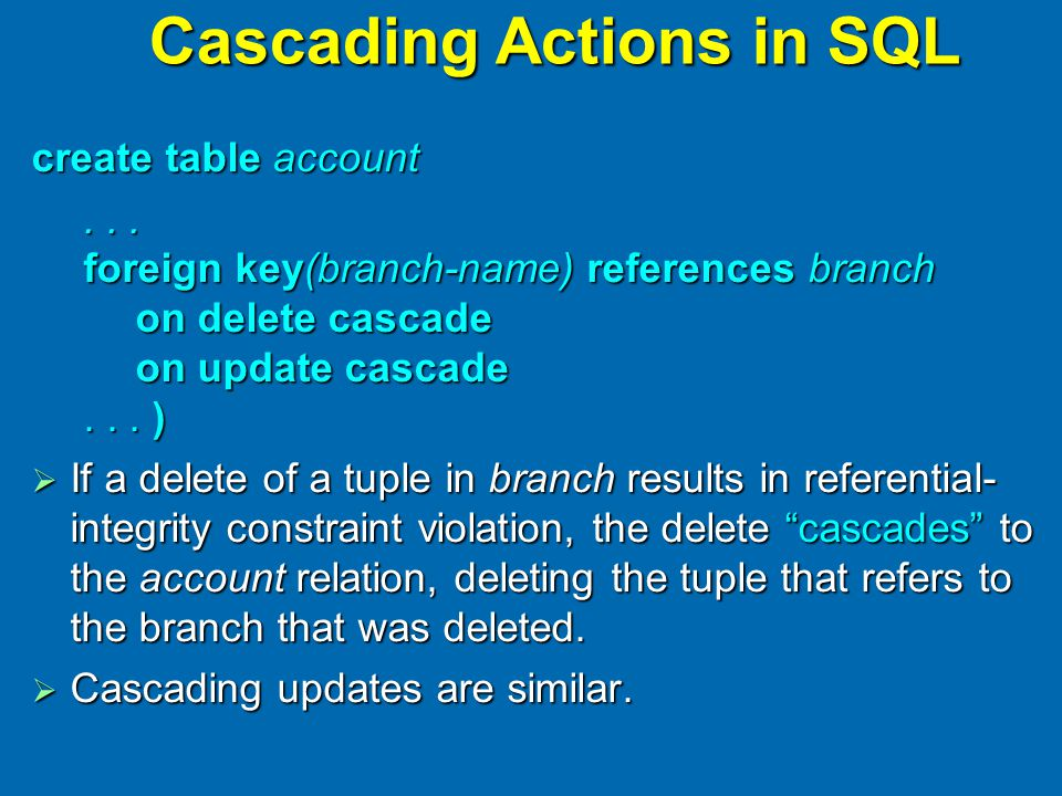Cascading Actions in SQL create table account...