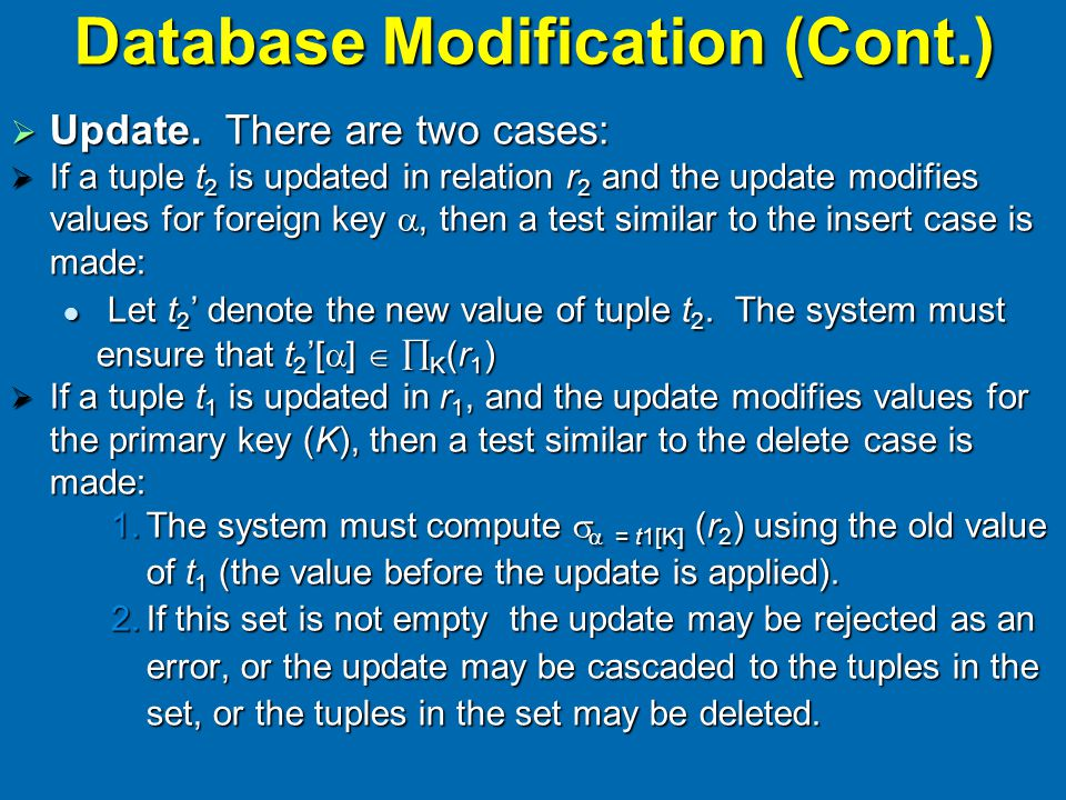 Database Modification (Cont.)  Update.