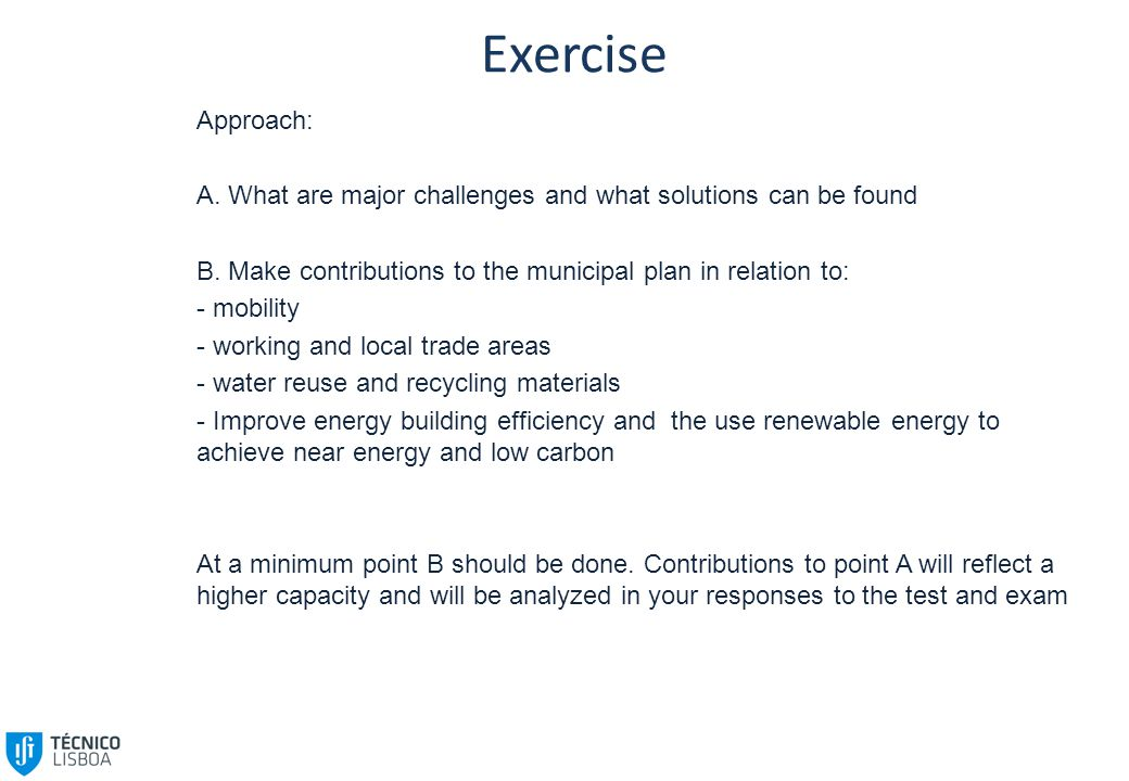Exercise Approach: A. What are major challenges and what solutions can be found B.