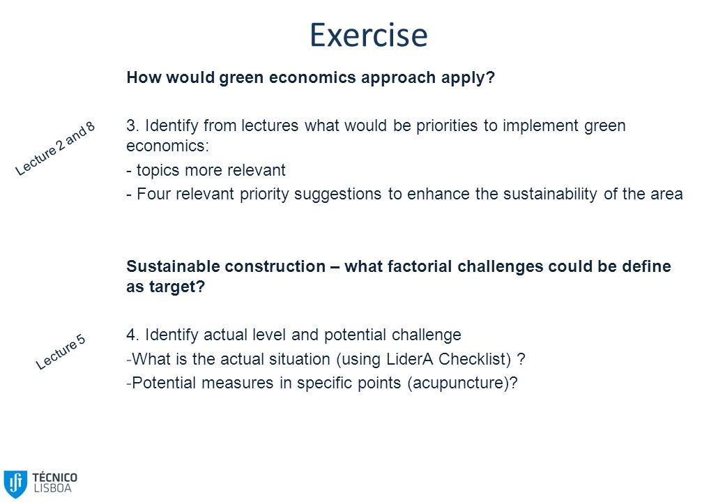 Exercise How would green economics approach apply.