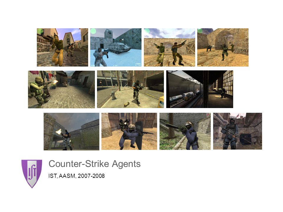 Counter-Strike Agents IST, AASM, 2007-2008