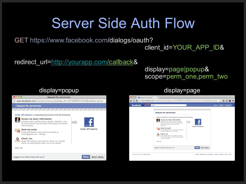 Server Side Auth Flow GET https://www.facebook.com/dialogs/oauth.
