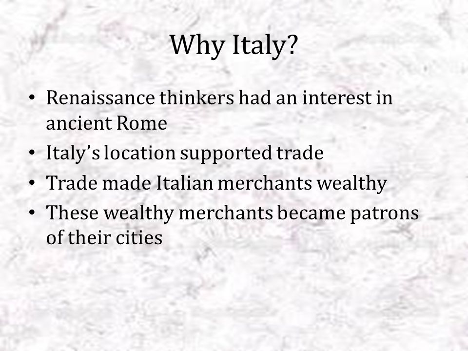 Major Italian Cities Venice Milan Genoa Florence Milan: one of the richest cities in Europe, it controls trade through the Alps.