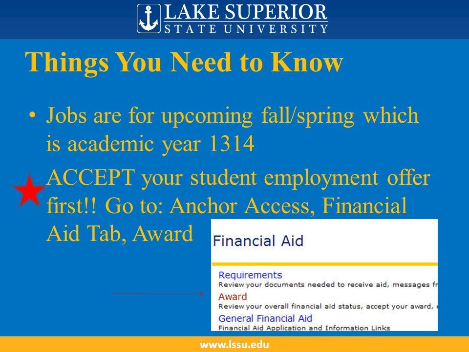 How To Access the Employment System Anchor Access Student Tab LSSU Student Employment Opportunities www.lssu.edu