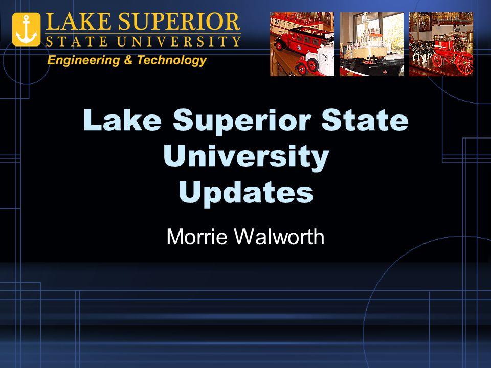 Lake Superior State University Updates Morrie Walworth