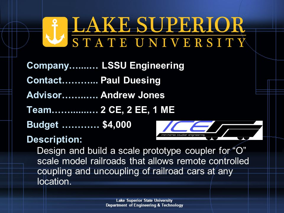 Lake Superior State University Department of Engineering & Technology Company…....… LSSU Engineering Contact………...