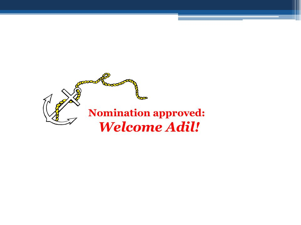 Nomination approved: Welcome Adil!