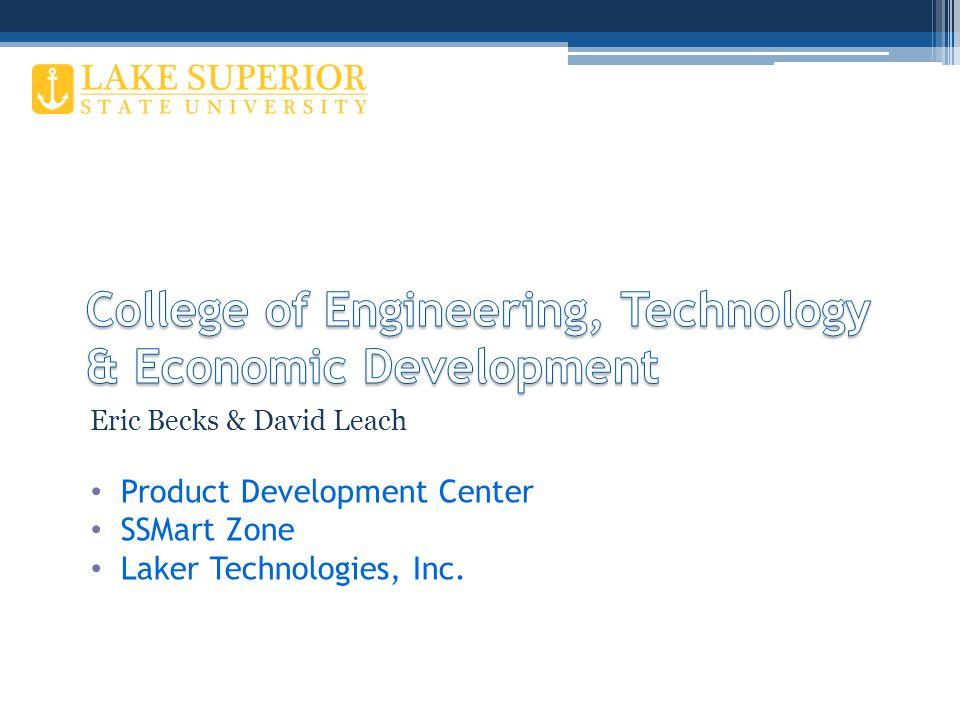 Eric Becks & David Leach Product Development Center SSMart Zone Laker Technologies, Inc.