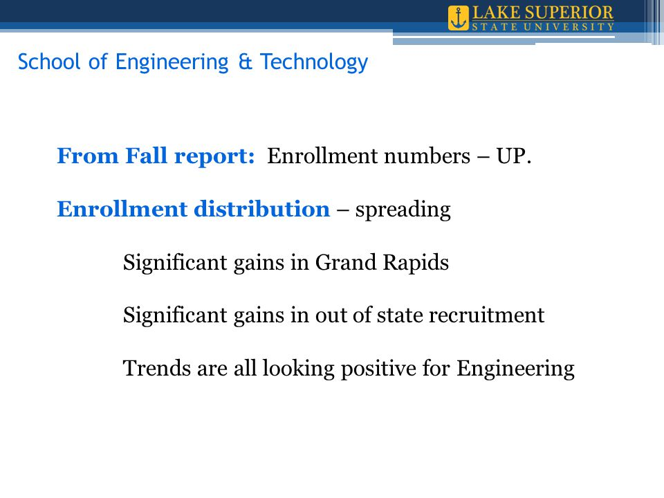 From Fall report: Enrollment numbers – UP.