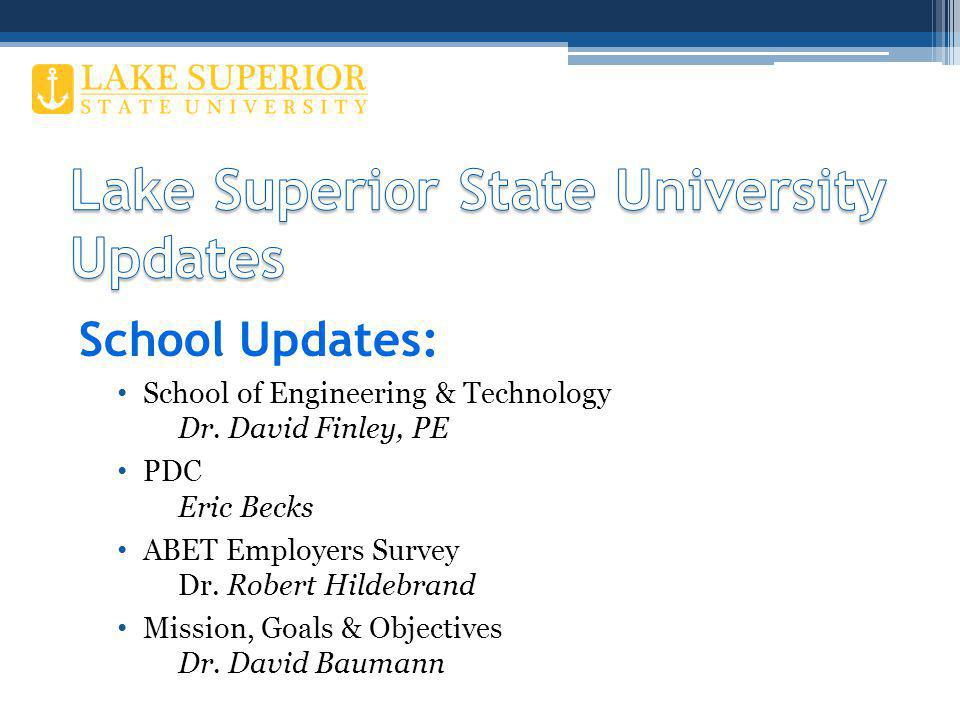 School Updates: School of Engineering & Technology Dr.