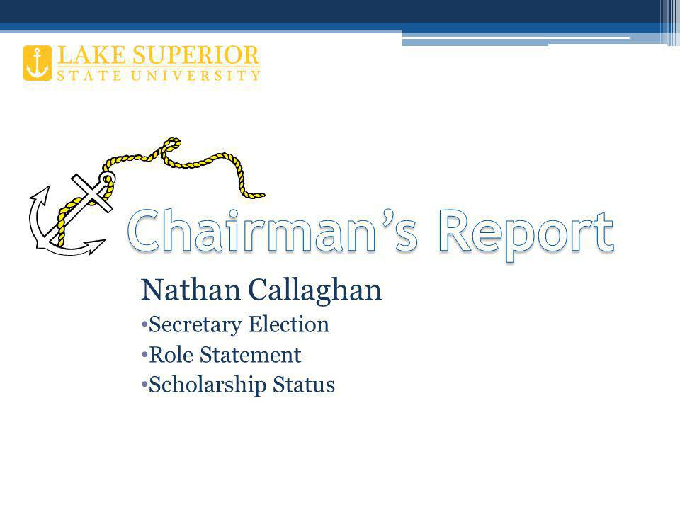 Nathan Callaghan Secretary Election Role Statement Scholarship Status