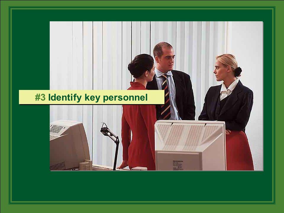 #3 Identify key personnel