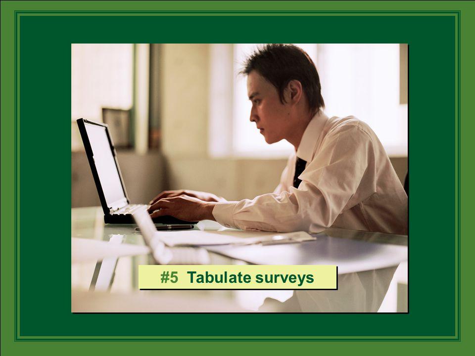 #5 Tabulate surveys