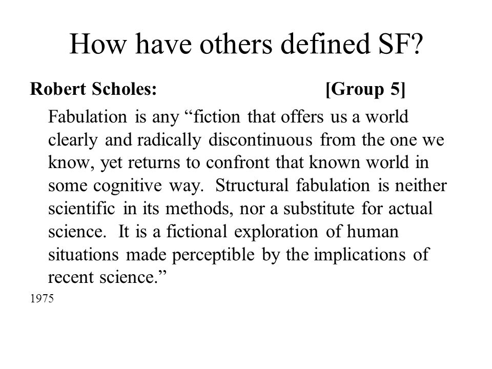 How have others defined SF.