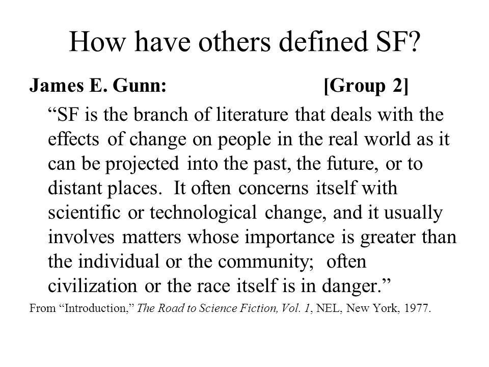 How have others defined SF.James E.