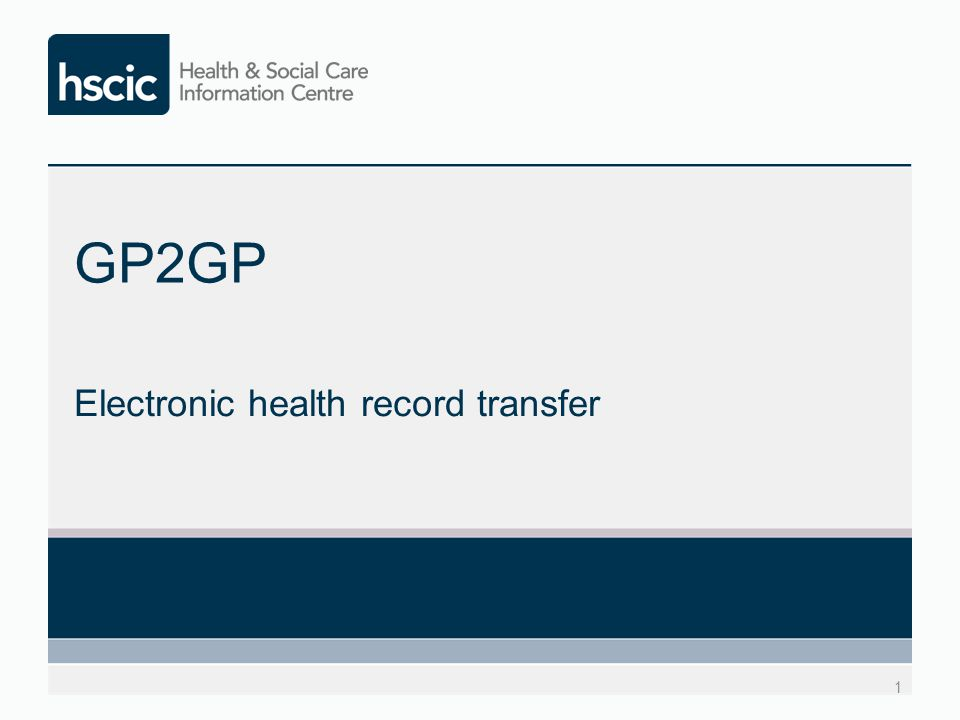 GP2GP Electronic health record transfer 1