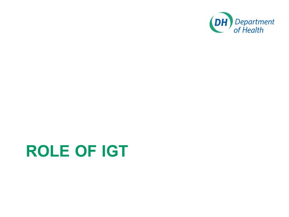 ROLE OF IGT