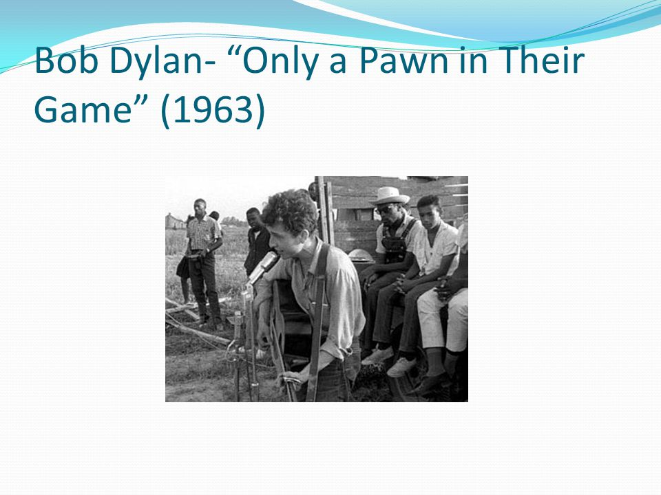 Bob Dylan- Only a Pawn in Their Game (1963)