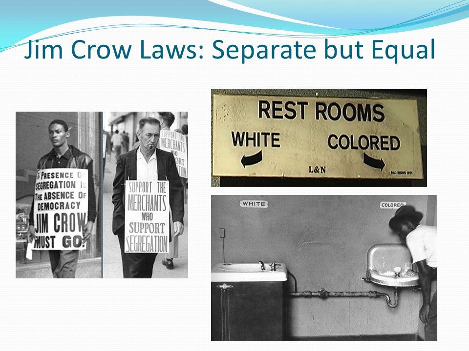 Jim Crow Laws: Separate but Equal