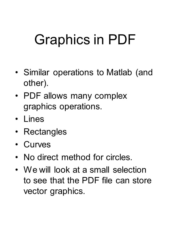 Graphics in PDF Similar operations to Matlab (and other).