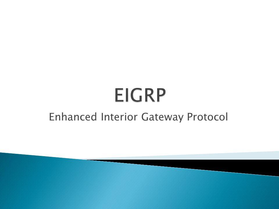 Enhanced Interior Gateway Protocol