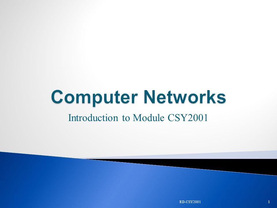 Introduction to Module CSY2001 1RD-CSY2001