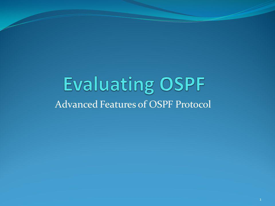Advanced Features of OSPF Protocol 1