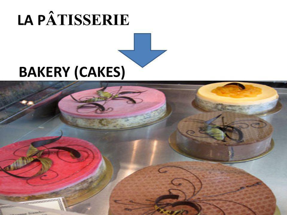 LA P ÂTISSERIE BAKERY (CAKES)