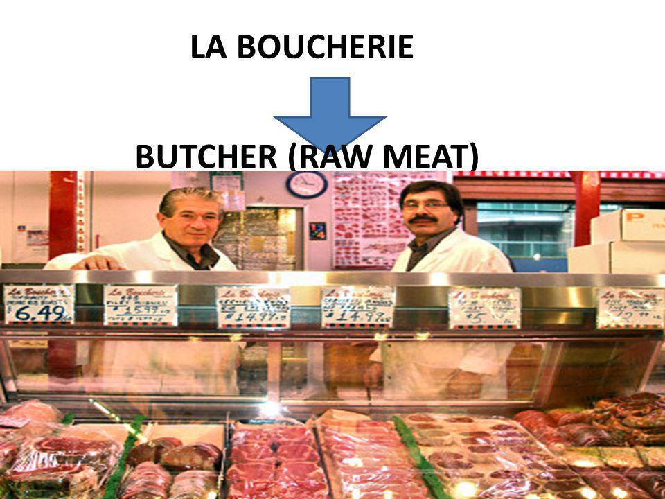LA BOUCHERIE BUTCHER (RAW MEAT)