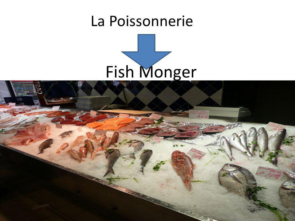 La Poissonnerie Fish Monger