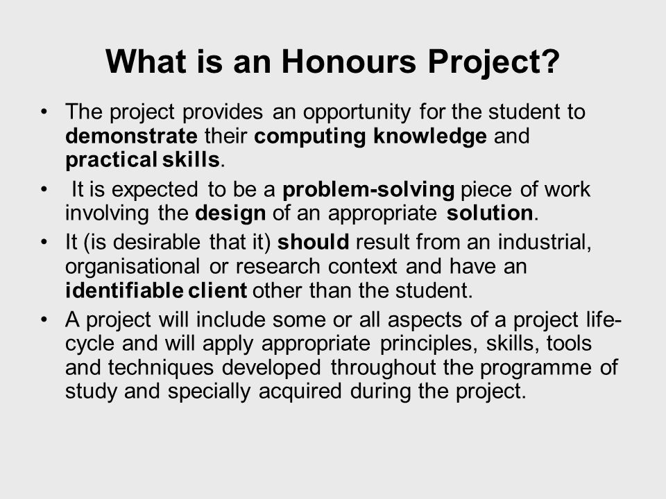 What is an Honours Project.