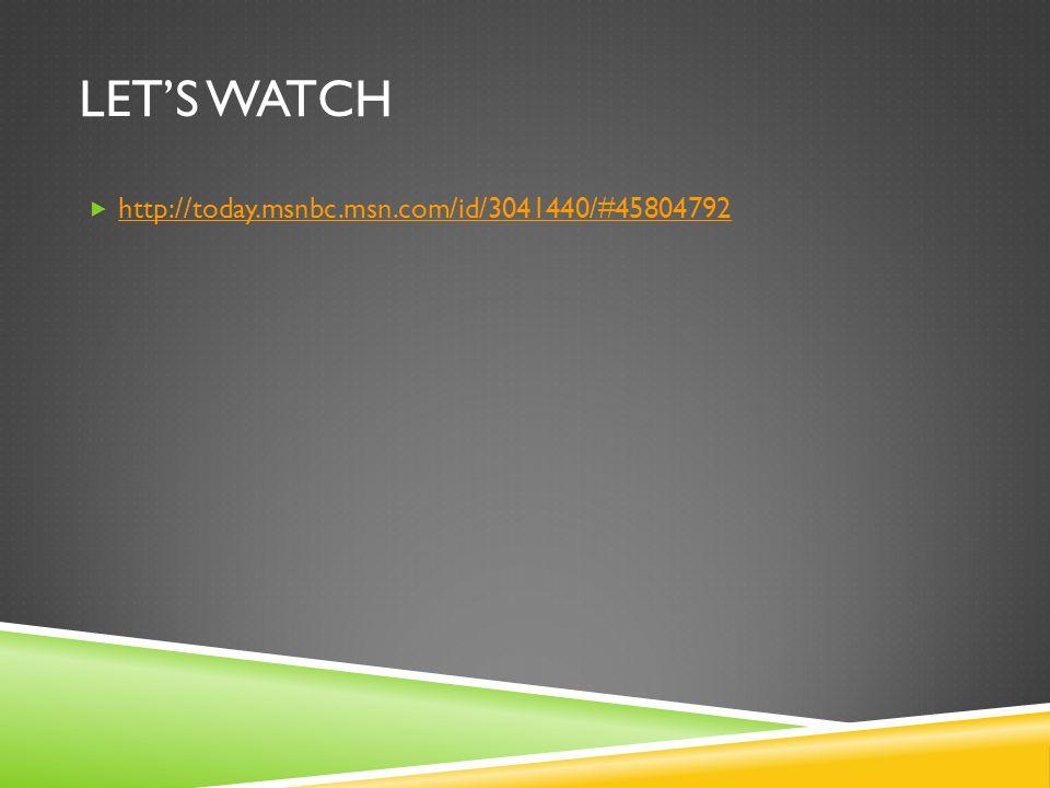 LET'S WATCH  http://today.msnbc.msn.com/id/3041440/#45804792 http://today.msnbc.msn.com/id/3041440/#45804792