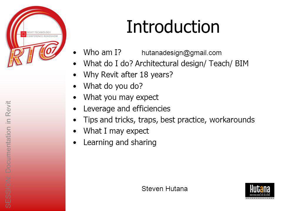SESSION: Documentation in Revit Steven Hutana B.