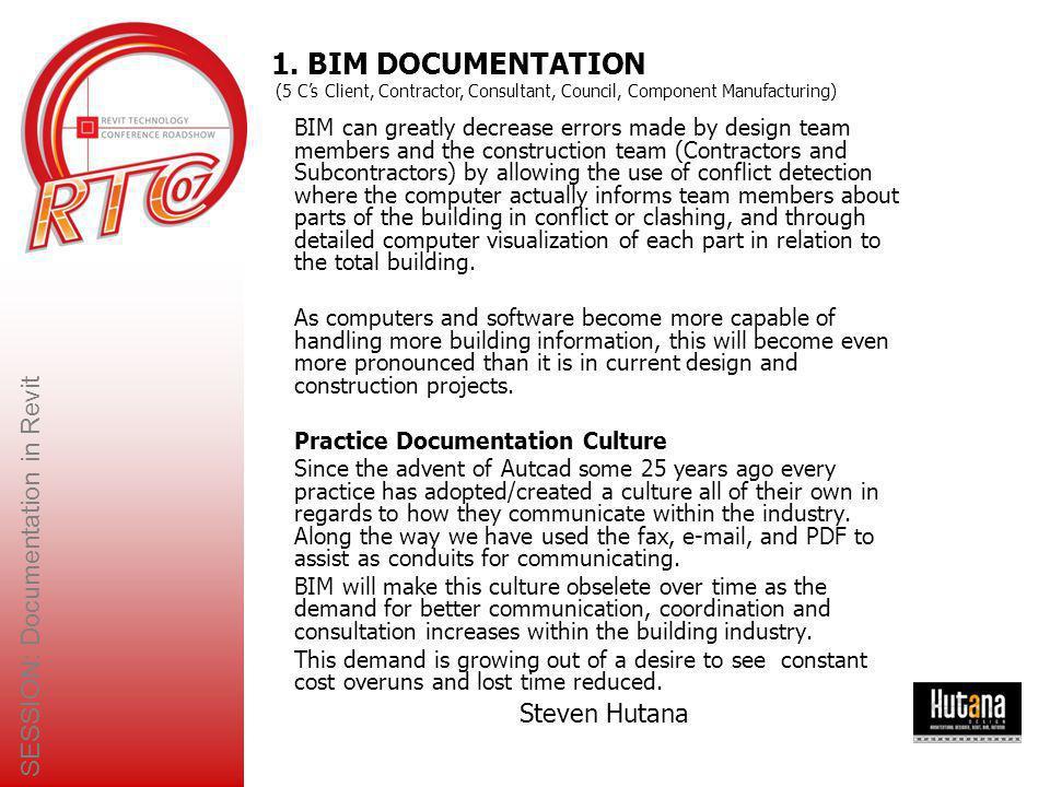 SESSION: Documentation in Revit Steven Hutana A) Graphic Standard Manual.