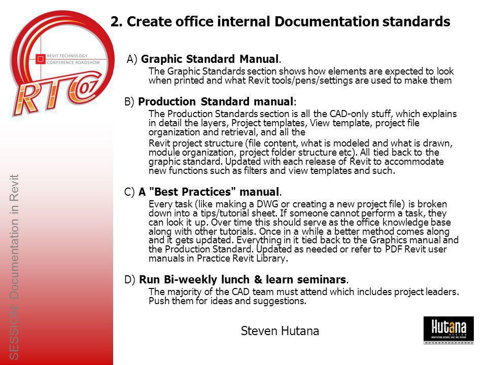 SESSION: Documentation in Revit Steven Hutana 3.