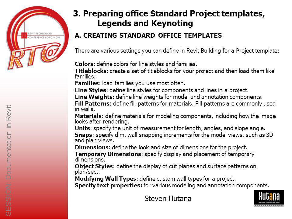 SESSION: Documentation in Revit Steven Hutana 9.