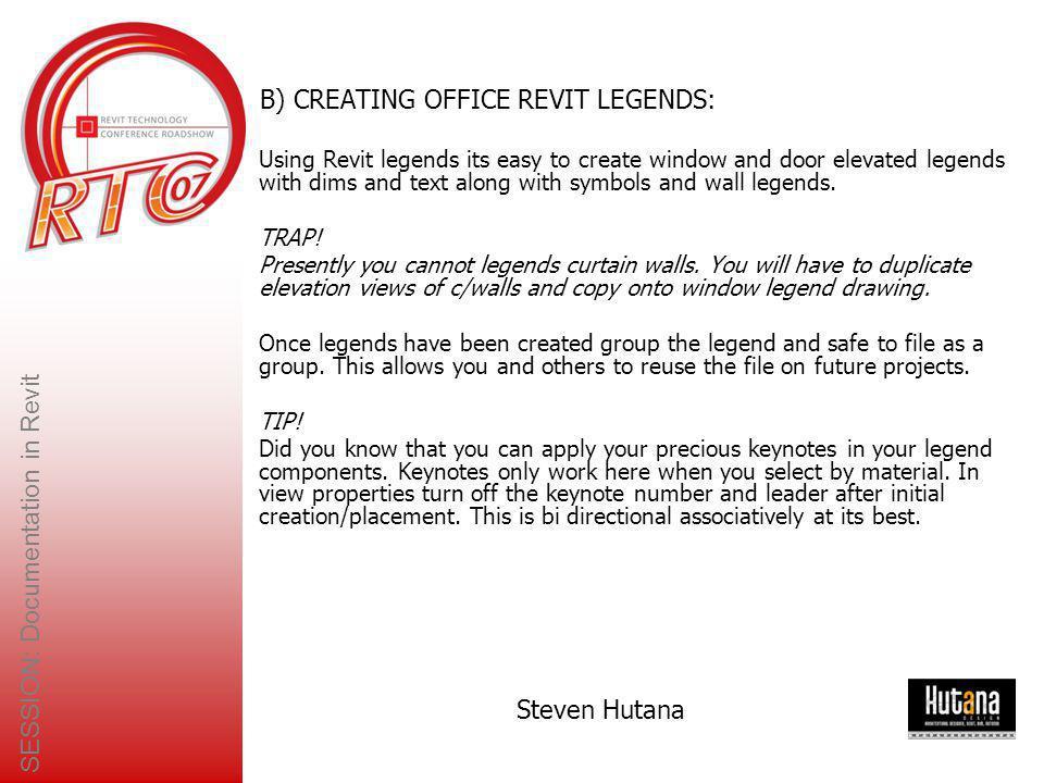 SESSION: Documentation in Revit Steven Hutana 10.