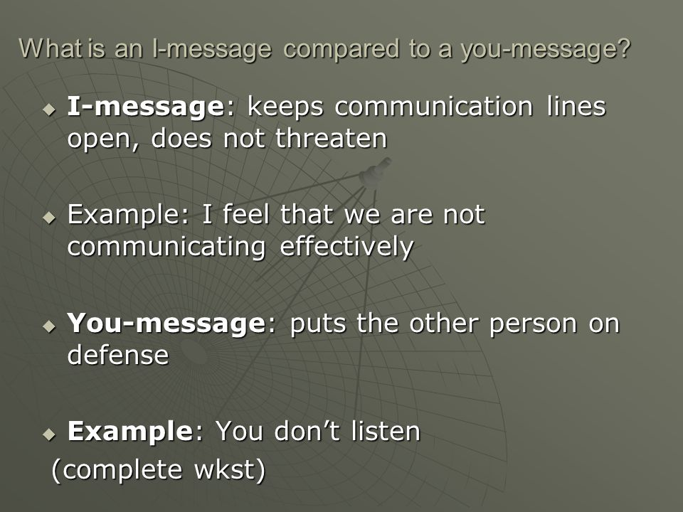 What is an I-message compared to a you-message.