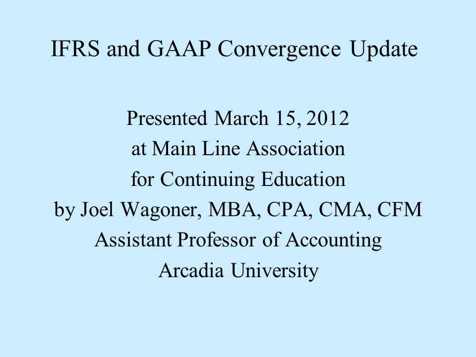 IFRS and GAAP Convergence Update 4 – Examination of the U.