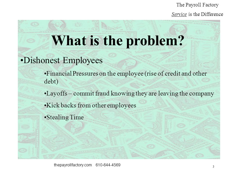 3 thepayrollfactory.com 610-644-4569 What is the problem.