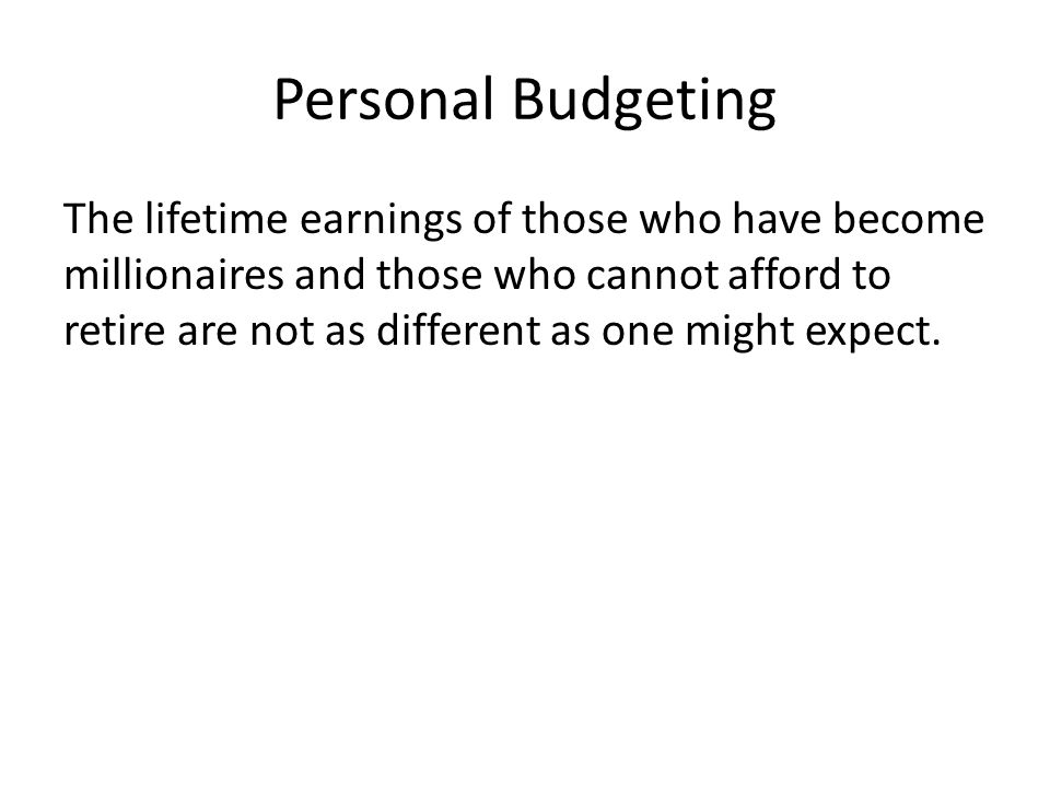 Personal Budgeting Most of the subjects in Chattoe and Gilbert's study had informal methods of earmarking money for specific purposes.