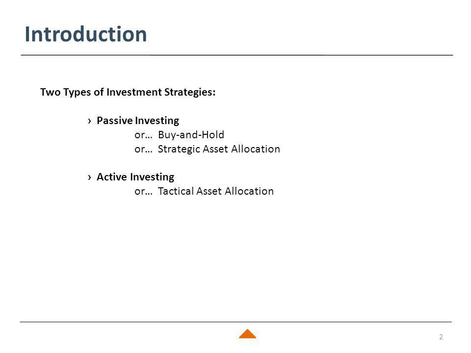 Agenda 3 › Background - What is Tactical Asset Allocation (TAA).