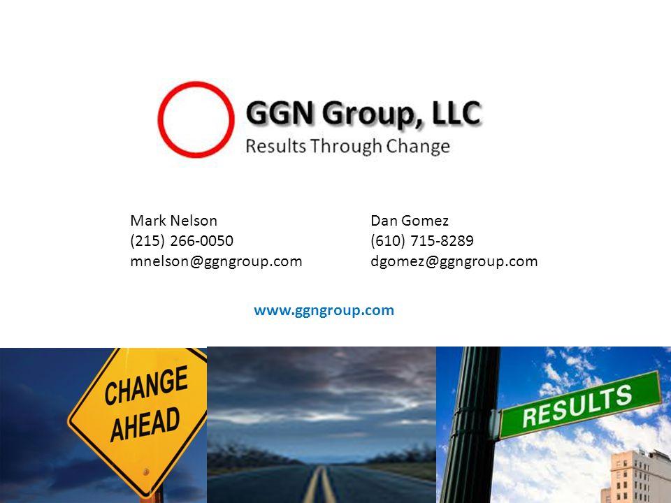 24 Mark Nelson (215) 266-0050 mnelson@ggngroup.com Dan Gomez (610) 715-8289 dgomez@ggngroup.com www.ggngroup.com
